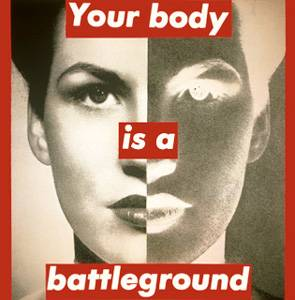 Barbara Kruger, 'Untitled (your body is a battleground)', 1989